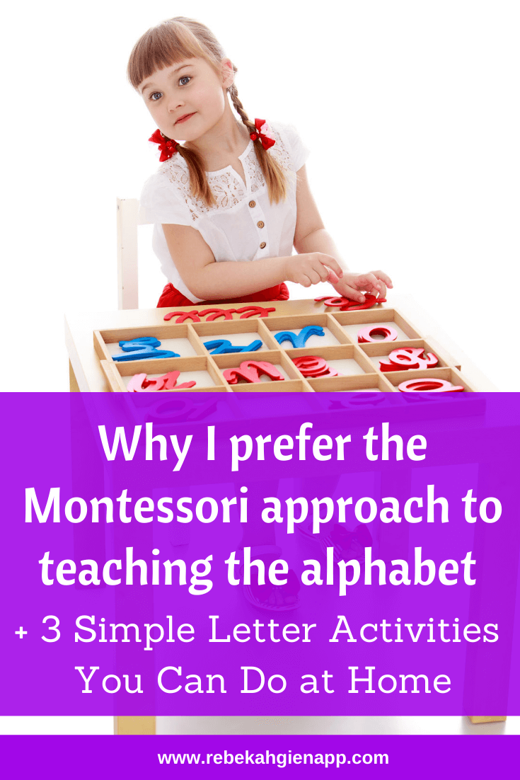 Why I Prefer The Montessori Approach To Teaching The Alphabet The Barefoot Mommy