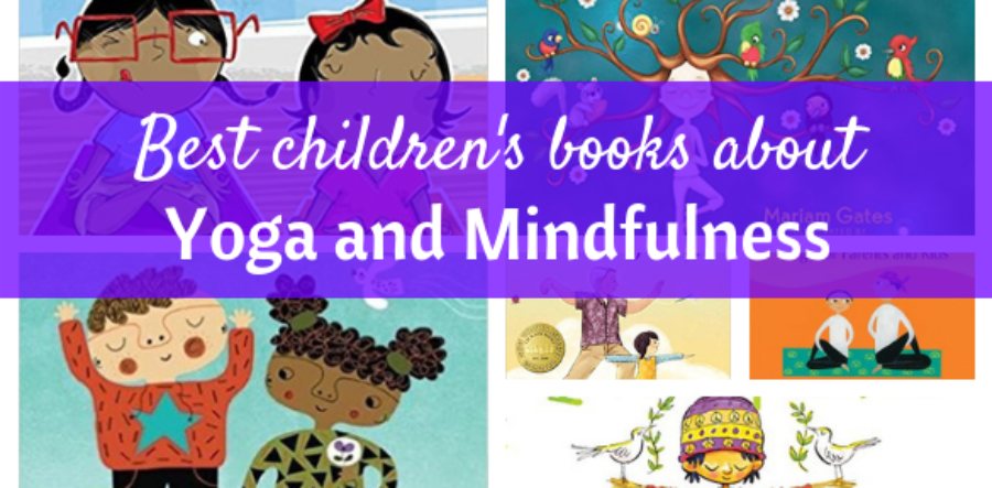 Yoga For Kids Best Children S Books About Yoga And Mindfulness The Barefoot Mommy